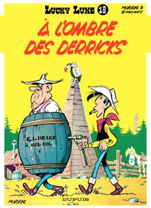Lucky Luke - Tome 18 - A l'ombre des Derricks Couverture de livre