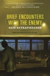Brief Encounters With The Enemy