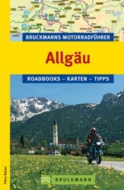 BRUCKMANNS MOTORRAD FüHRER ALLGäU