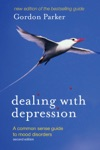 Dealing With Depression 2nd Edition