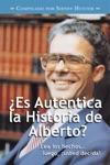Es Autntica La Historia De Alberto