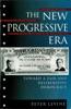 The New Progressive Era