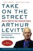 Take on the Street - Arthur Levitt