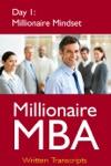 Millionaire MBA Day 1 Millionaire Mindset