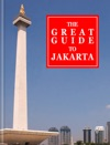 The Great Guide To Jakarta