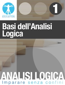 Analisi logica interattiva - Basi dell'analisi logica Book Cover