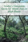 Leaders Discussion Guide For Hinds Feet On High Places