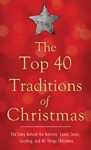 The Top 40 Traditions Of Christmas