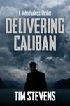 Delivering Caliban