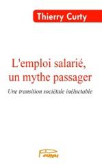L'emploi salarié, un mythe passager