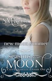 New Moon Summer (The Cain Chronicles, #1)
