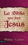 La Biblia Que Ley Jess