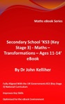 Secondary School KS3 Key Stage 3 - Maths - Transformations  Ages 11-14 EBook