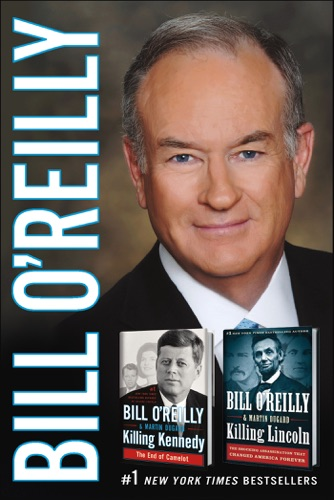 Bill O'Reilly & Martin Dugard - Killing Lincoln/Killing Kennedy