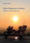 Italia-Giappone E Ritorno 34000 Km In Moto In Due Mesi