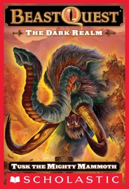 Beast Quest 17 The Dark Realm Tusk The Might Mammoth