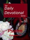 The Daily Devotional Series Psalm Volume 3