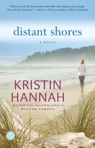 Kristin Hannah - Distant Shores