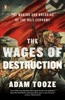 The Wages Of Destruction