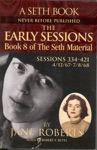 The Early Sessions Book 8 Of The Seth Material