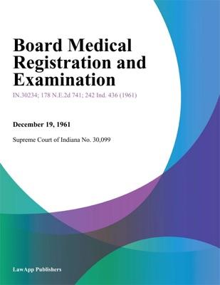 Board Medical Registration and Examination