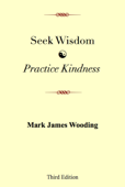 Seek Wisdom, Practice Kindness