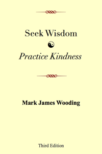 Seek Wisdom, Practice Kindness Book Review
