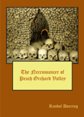 The Necromancer of Peach Orchard Valley
