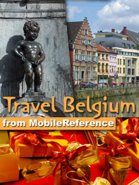 Belgium Travel Guide: Including Brussels, Antwerp, Bruges, Ghent & more. Illustrated Guide, Phrasebook & Maps (Mobi Travel)