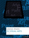 Using IPads In Visual Arts