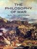 The Philosophy of War