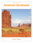 Tour of the American Southwest