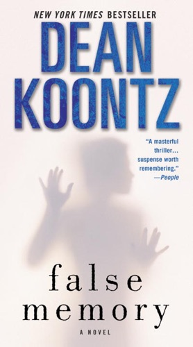 Dean Koontz - False Memory