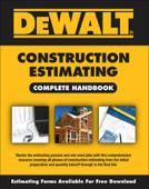 DEWALT Construction Estimating Complete Handbook