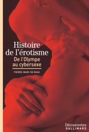 Histoire de l'érotisme - De l'Olympe au cybersexe