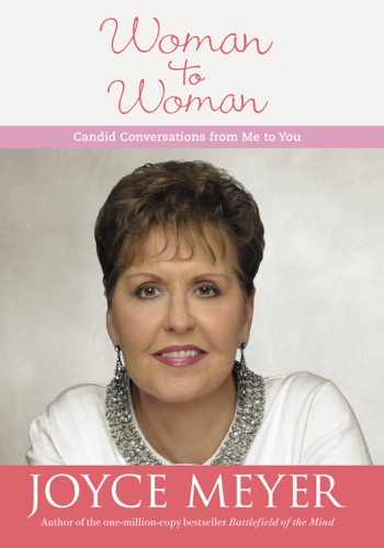 Mary Ellen Breitwiser & Joyce Meyer - Woman to Woman