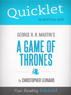 Quicklet on A Game of Thrones by George R. R. Martin