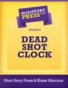 Dead Shot Clock