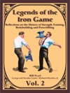 Legends Of The Iron Game - Volume Two