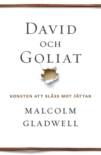 Malcolm Gladwell - David och Goliat