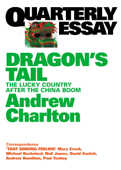 Quarterly Essay 54 Dragon's Tail