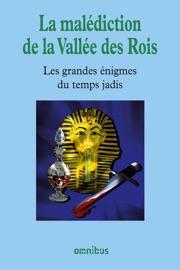 LA MALéDICTION DE LA VALLéE DES ROIS