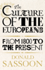 Donald Sassoon - The Culture of the Europeans (Text Only Edition) artwork