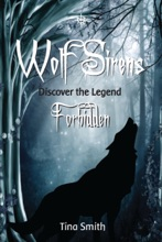 Wolf Sirens Forbidden: Discover The Legend (Wolf Sirens #1)