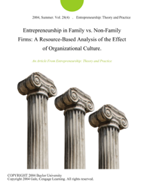 Entrepreneurship in Family vs. Non-Family Firms: A Resource-Based Analysis of the Effect of Organizational Culture.