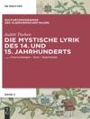Die Mystische Lyrik Des 14 Und 15 Jahrhunderts