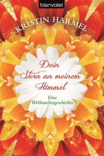 Kristin Harmel - Dein Stern an meinem Himmel