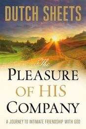 The Pleasure of His Company
