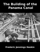 The Building of the Panama Canal