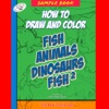 How To Draw And Color Fish Animals Dinosaurs